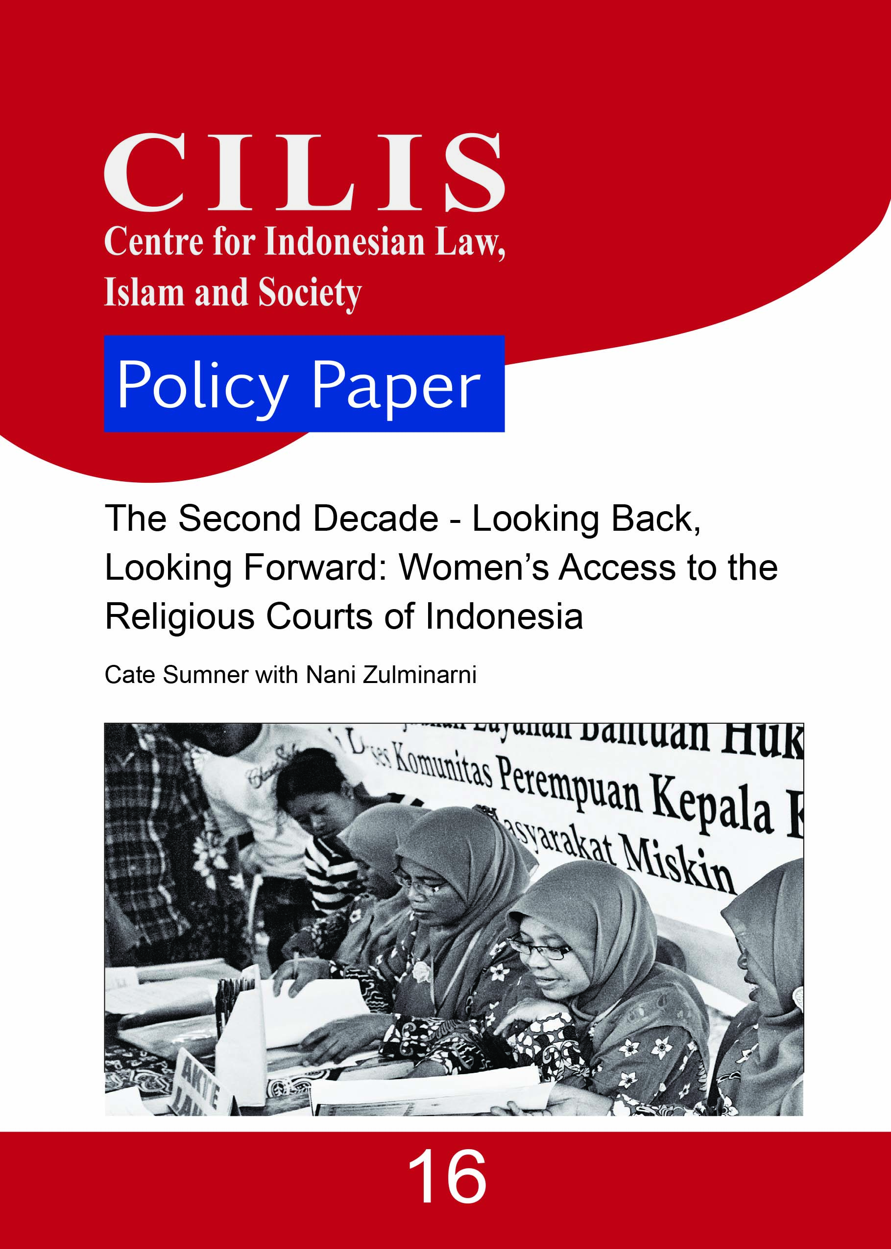 Reflecting on over a decade of collaboration that has contributed to more than a million more women accessing the Indonesian family courts for Muslims known as the Religious Courts, this…